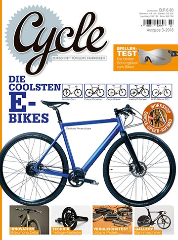 Cycle Magazin Heft 3, 2018 - Die coolsten E-Bikes